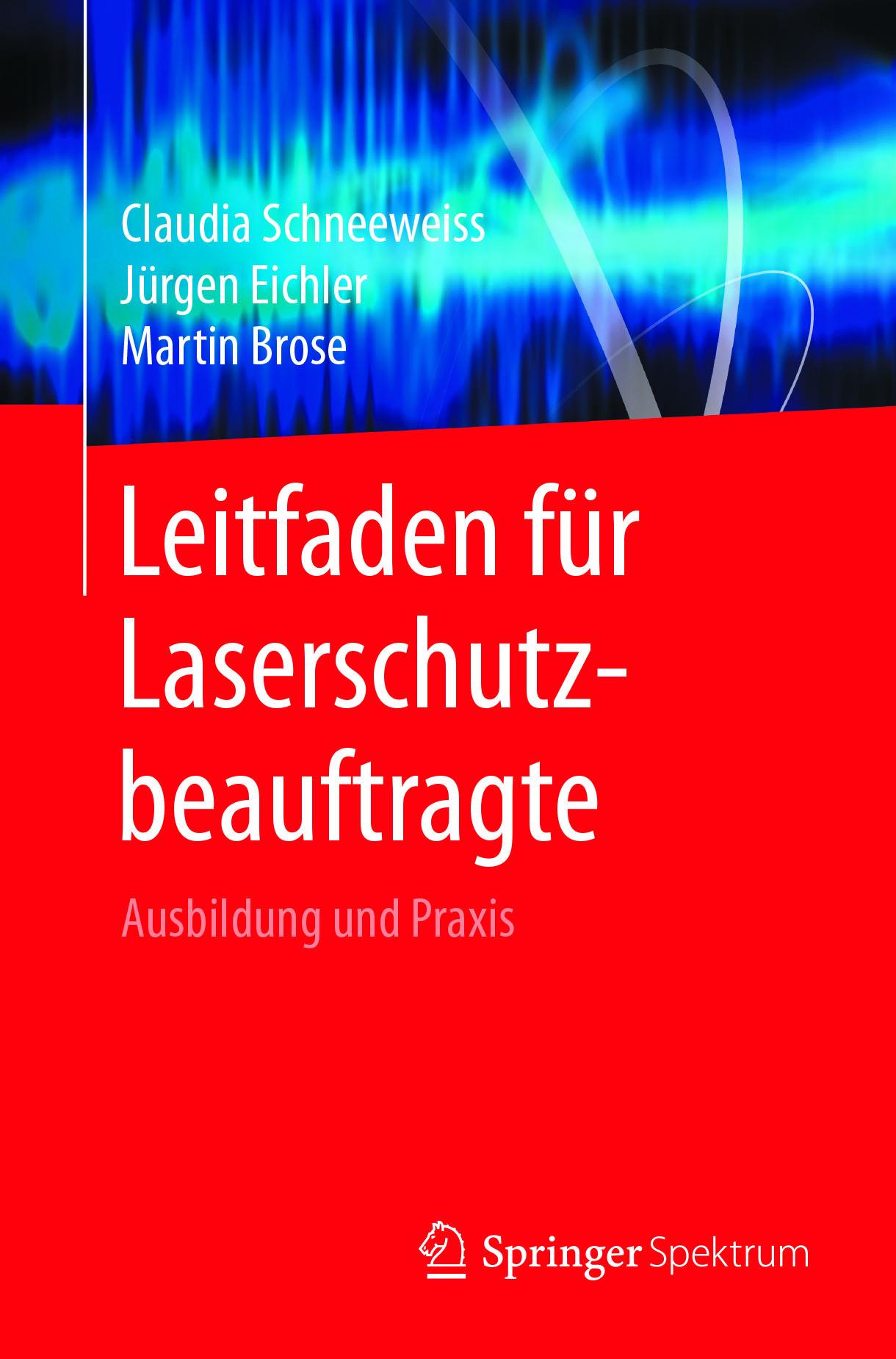 Brose, Martin - Leitfaden für Laserschutzbeauftragte, ebook
