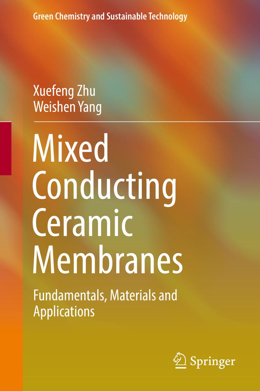 Yang, Weishen - Mixed Conducting Ceramic Membranes, ebook
