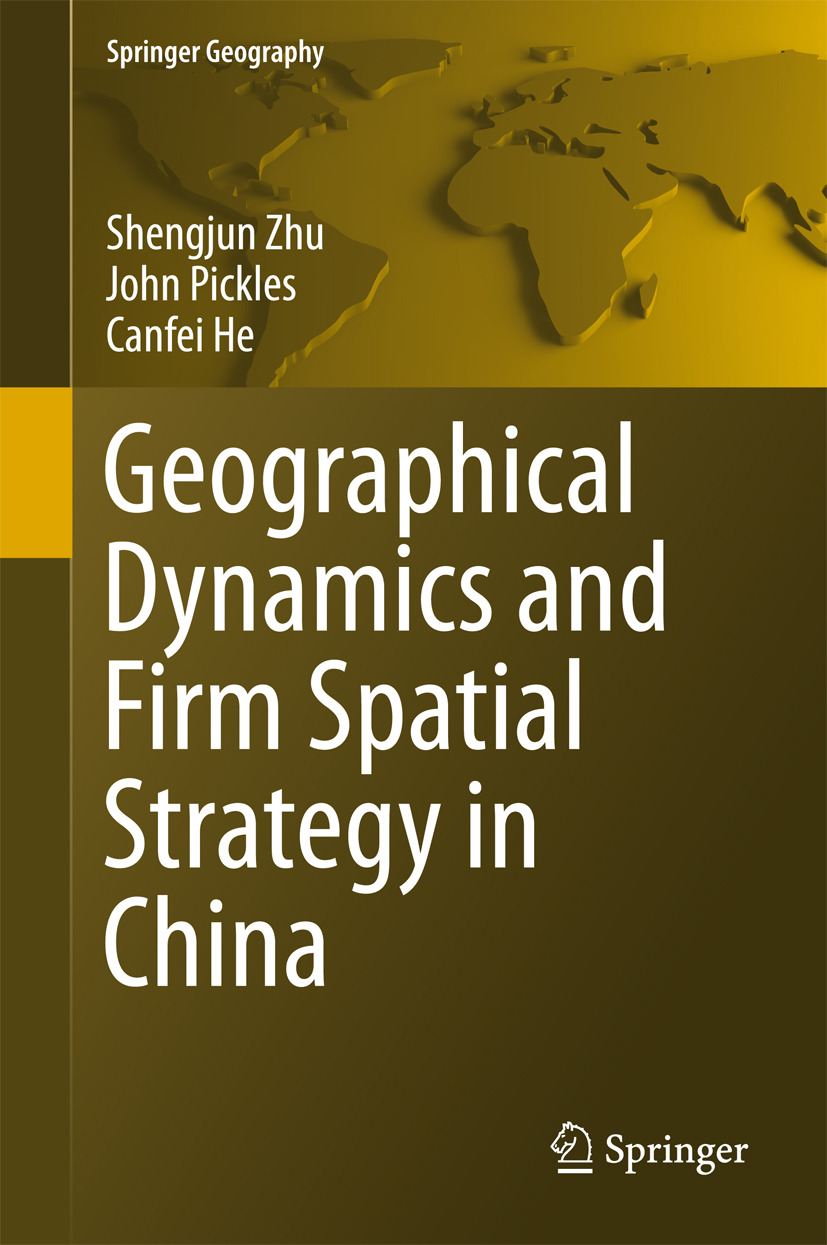He, Canfei - Geographical Dynamics and Firm Spatial Strategy in China, ebook
