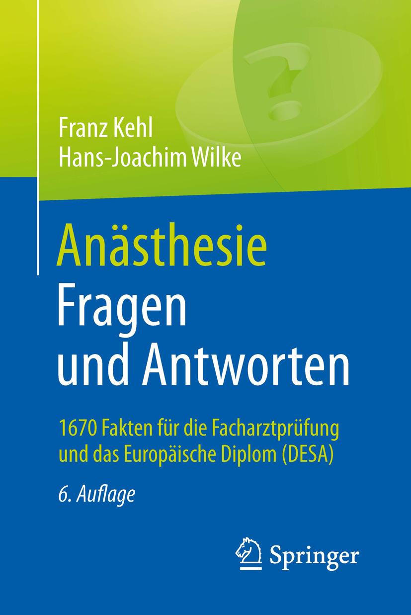 Kehl, Franz - Anästhesie. Fragen und Antworten, ebook