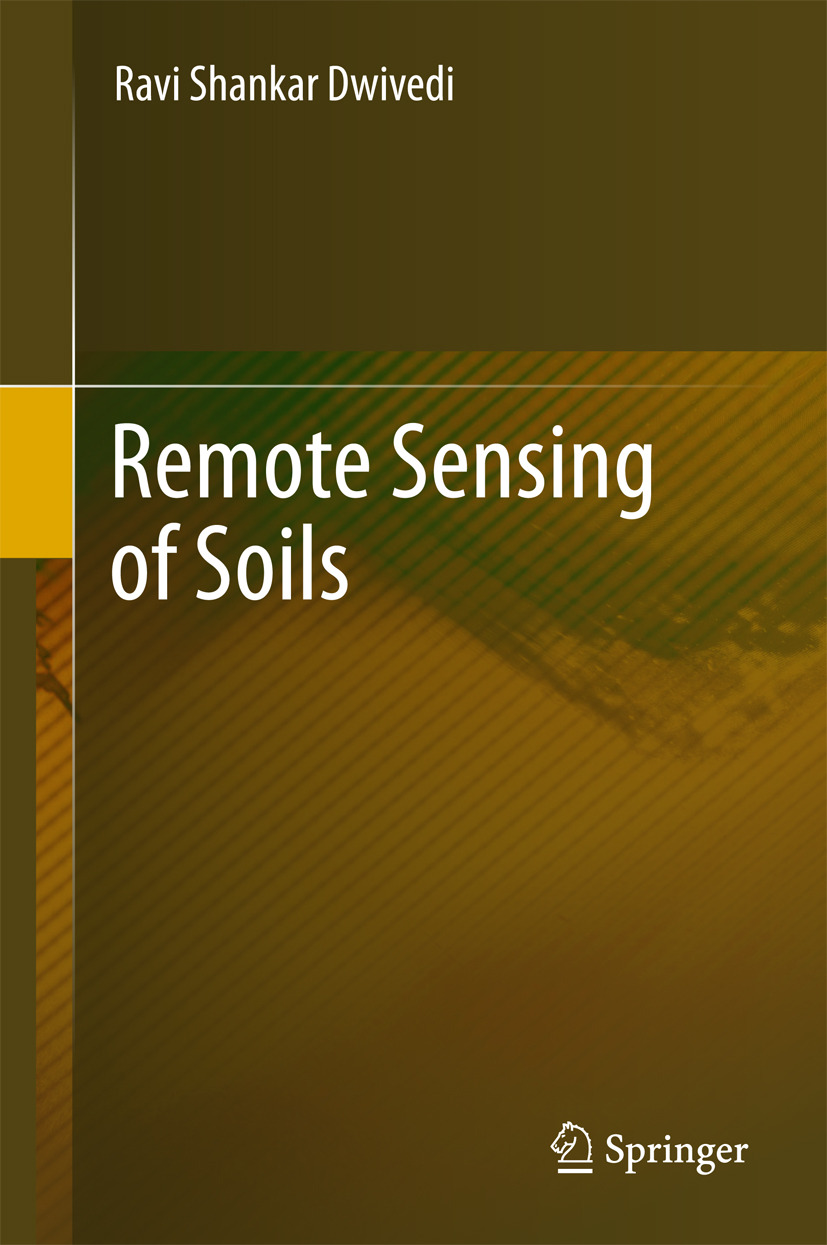 Shankar, Dwivedi Ravi - Remote Sensing of Soils, ebook