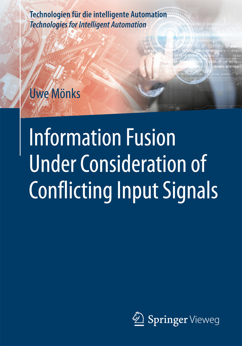 Mönks, Uwe - Information Fusion Under Consideration of Conflicting Input Signals, ebook