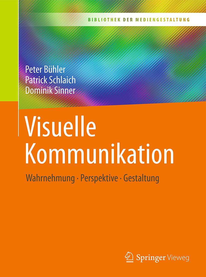 Bühler, Peter - Visuelle Kommunikation, ebook