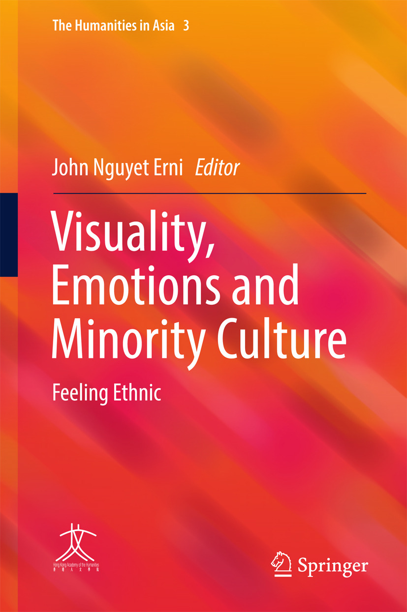 Erni, John Nguyet - Visuality, Emotions and Minority Culture, ebook