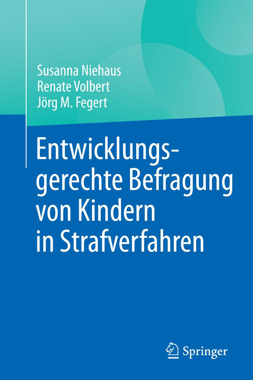 Fegert, Jörg M. - Entwicklungsgerechte Befragung von Kindern in Strafverfahren, ebook