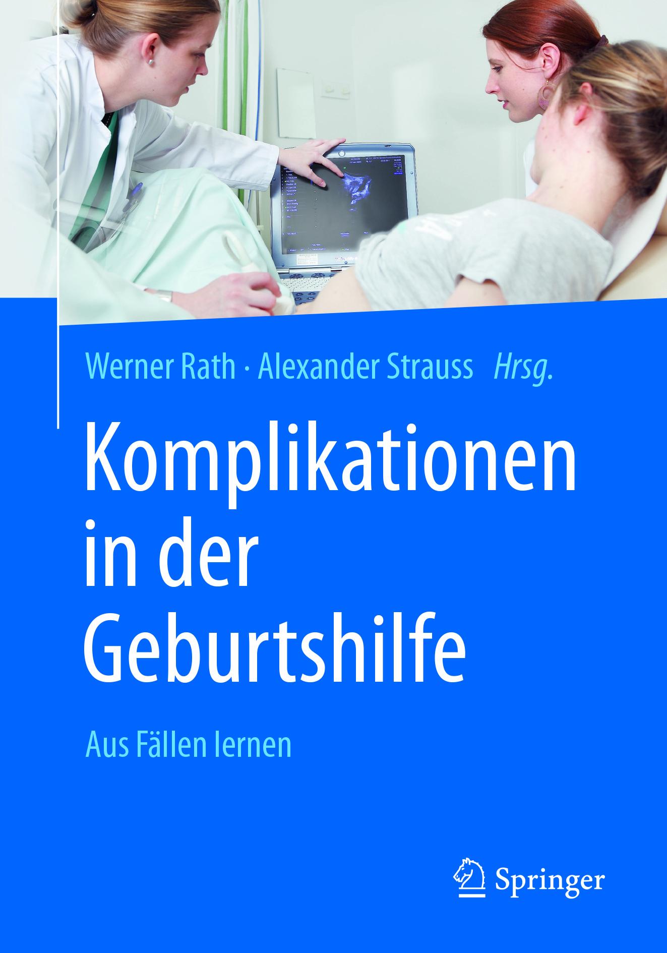 Rath, Werner - Komplikationen in der Geburtshilfe, ebook