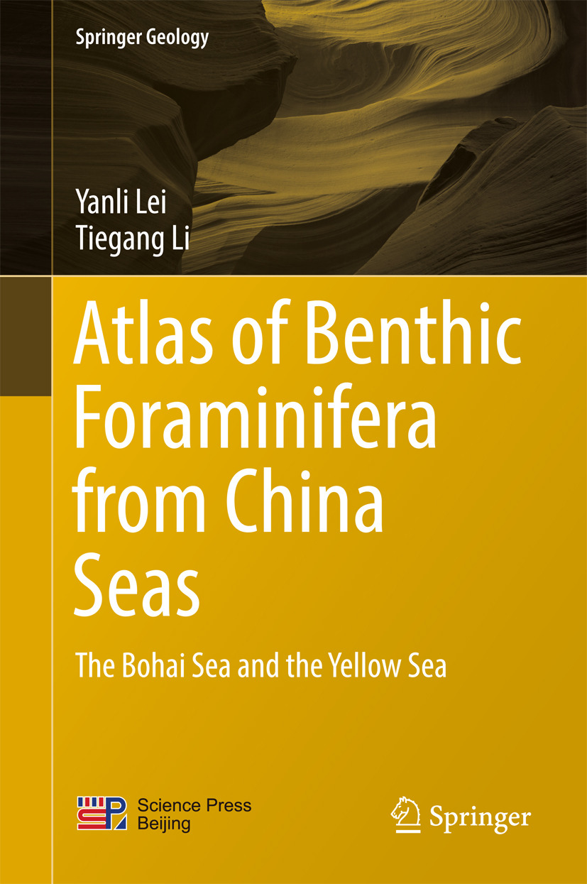 Lei, Yanli - Atlas of Benthic Foraminifera from China Seas, ebook