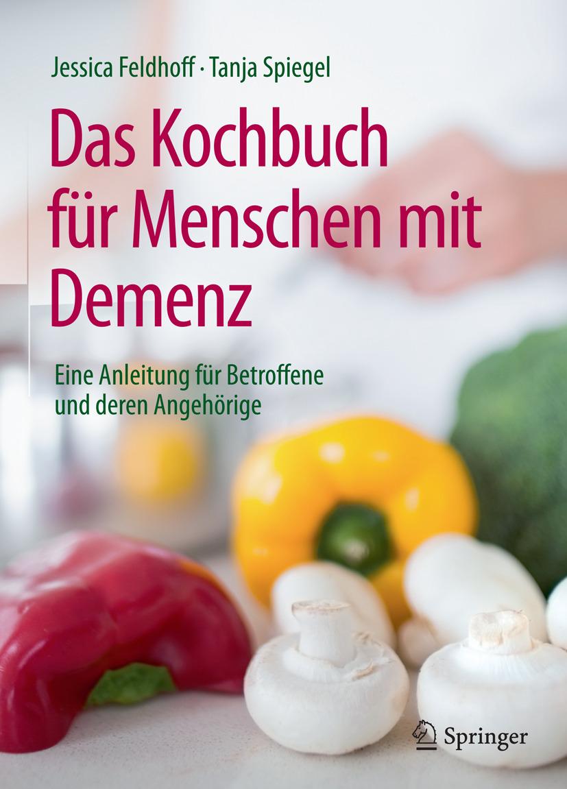 Feldhoff, Jessica - Das Kochbuch für Menschen mit Demenz, ebook