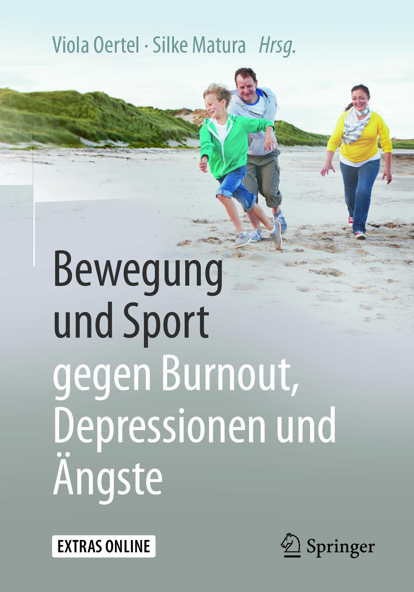 Matura, Silke - Bewegung und Sport gegen Burnout, Depressionen und Ängste, ebook