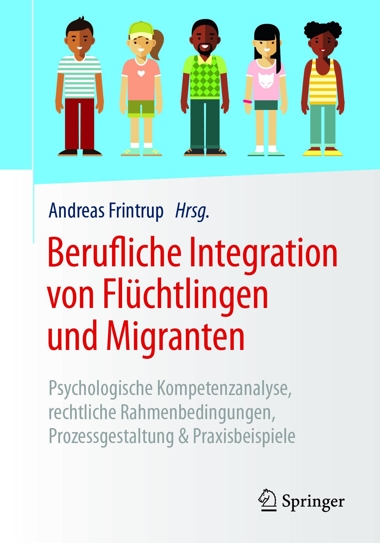 Frintrup, Andreas - Berufliche Integration von Flüchtlingen und Migranten, ebook