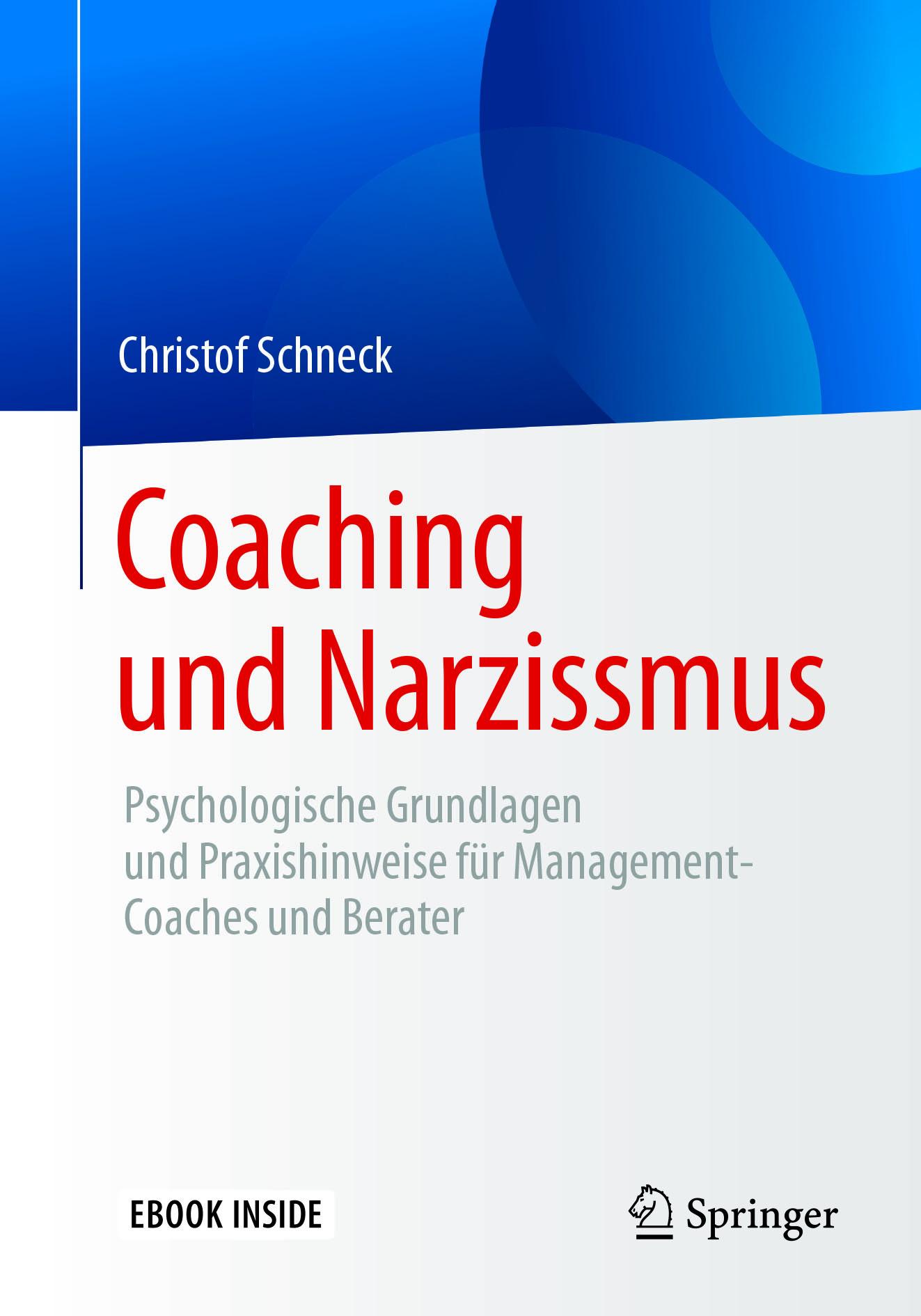 Schneck, Christof - Coaching und Narzissmus, ebook