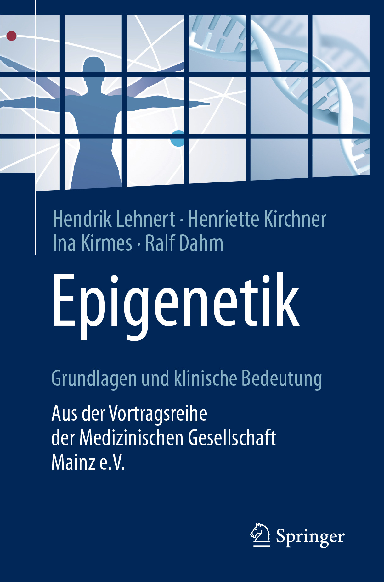 Dahm, Ralf - Epigenetik – Grundlagen und klinische Bedeutung, ebook