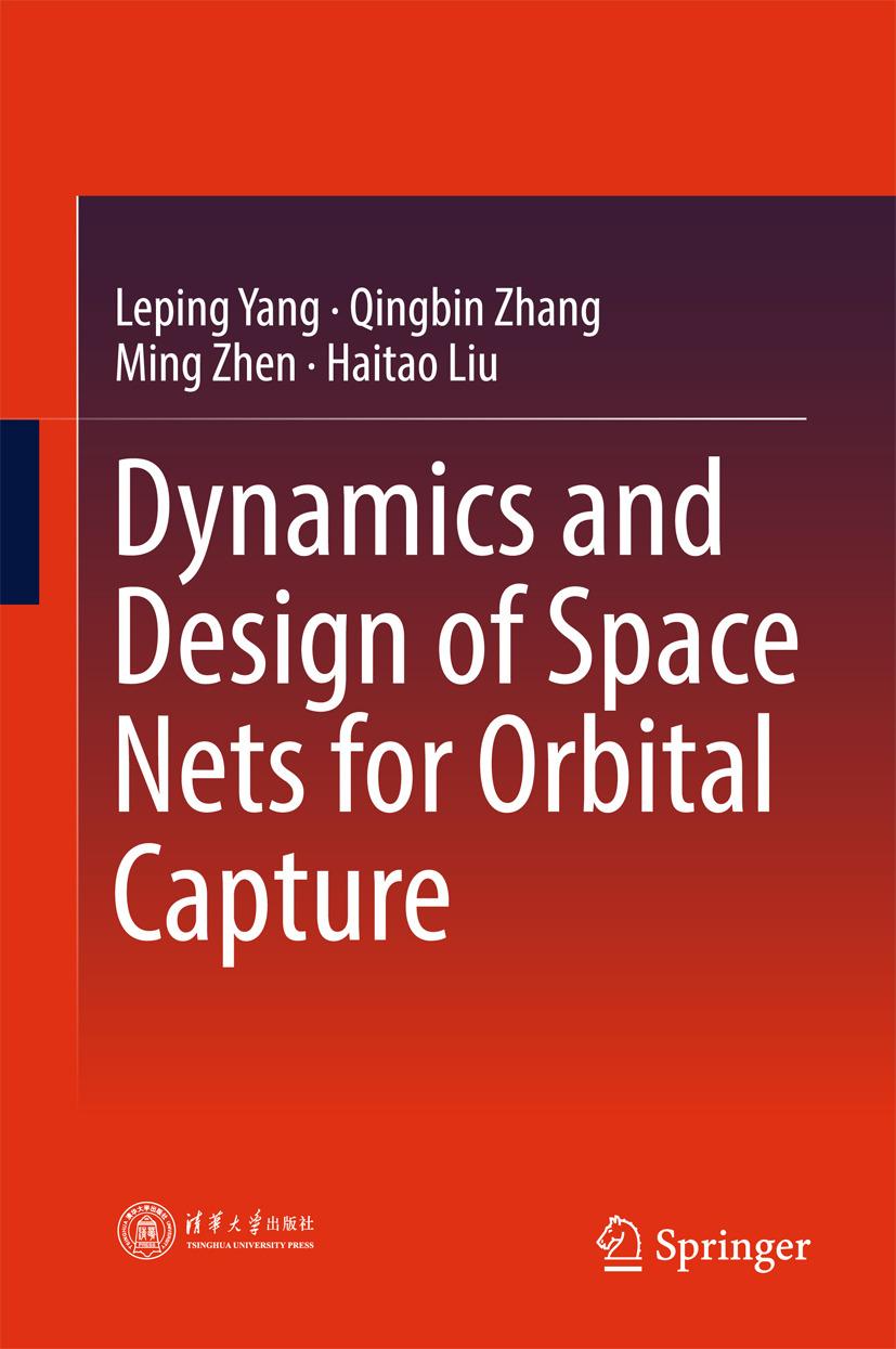 Liu, Haitao - Dynamics and Design of Space Nets for Orbital Capture, ebook