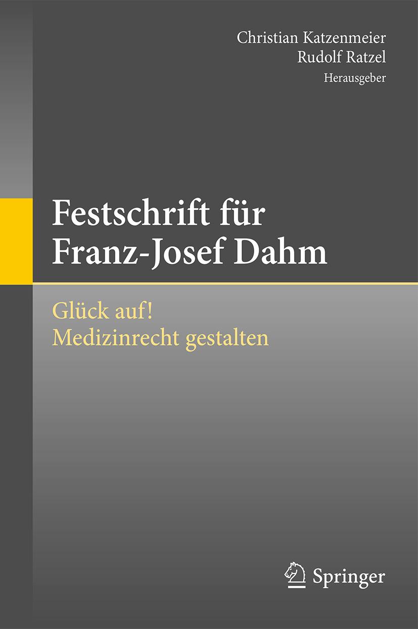 Katzenmeier, Christian - Festschrift für Franz-Josef Dahm, ebook