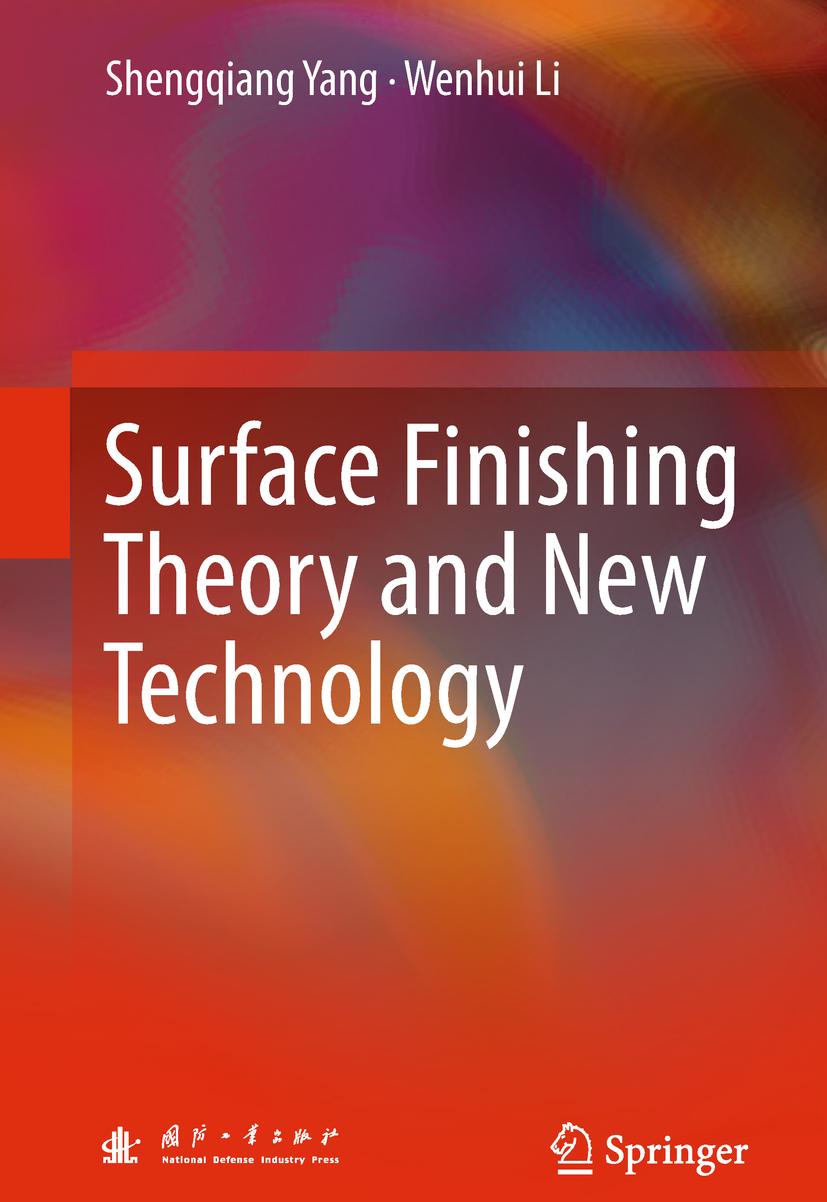 Li, Wenhui - Surface Finishing Theory and New Technology, ebook