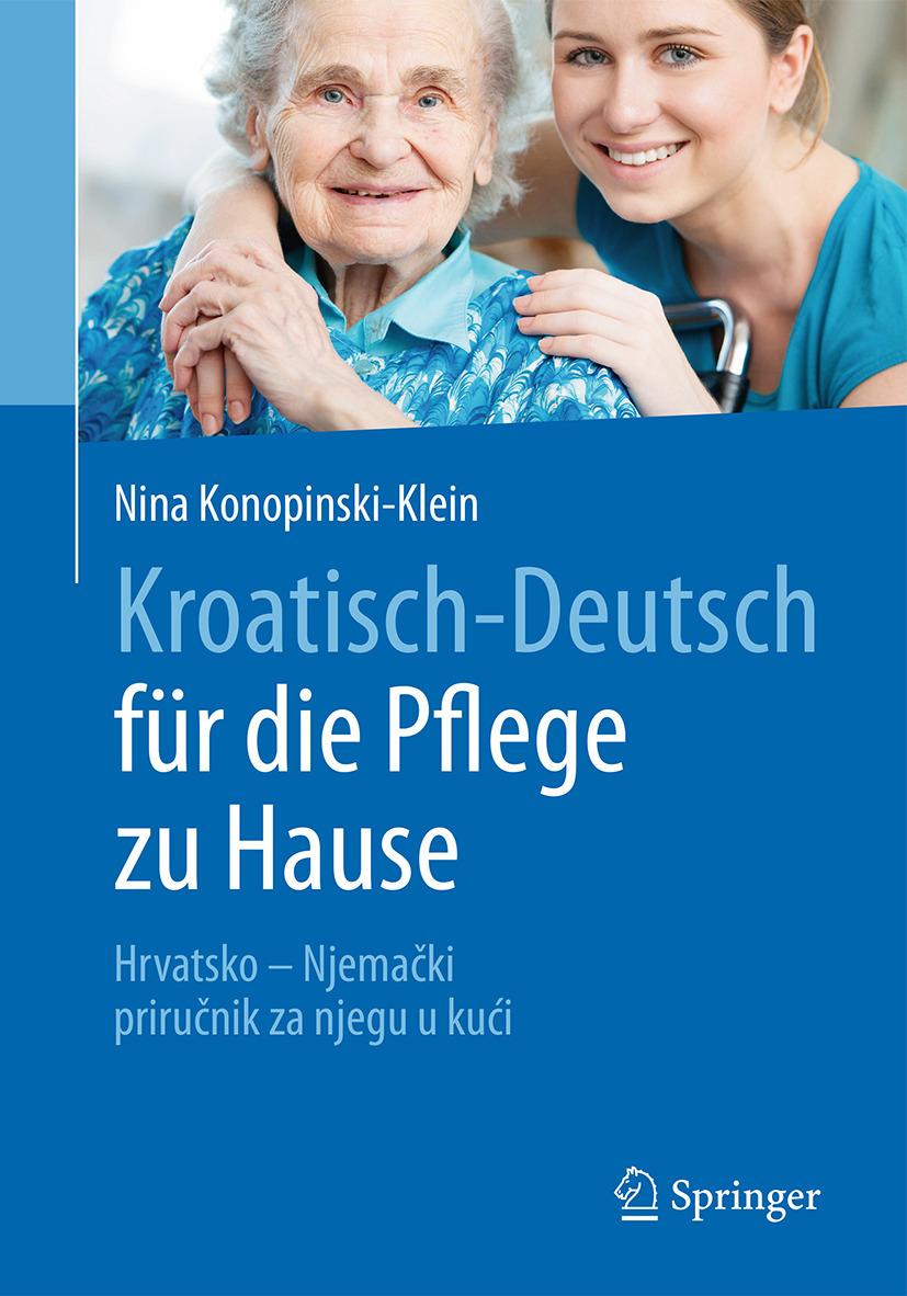 Konopinski-Klein, Nina - Kroatisch - Deutsch für die Pflege zu Hause, e-bok
