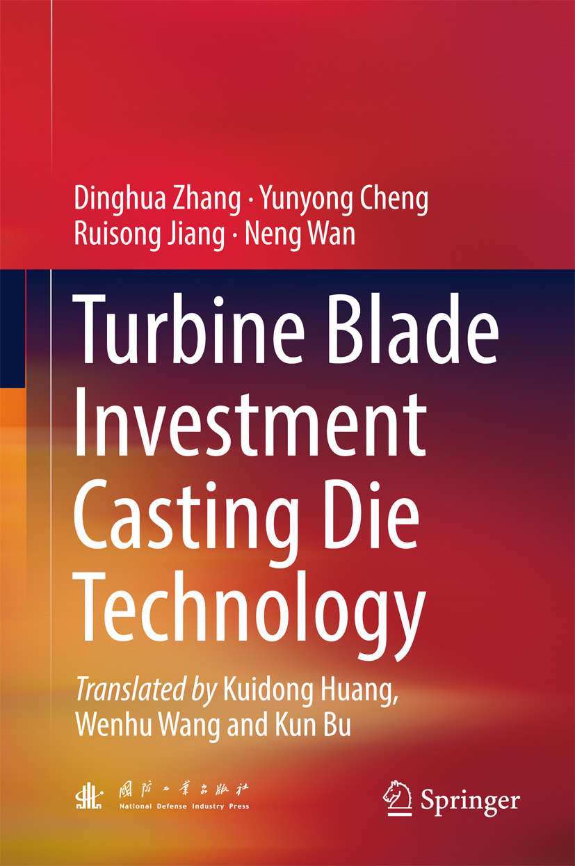 Cheng, Yunyong - Turbine Blade Investment Casting Die Technology, ebook