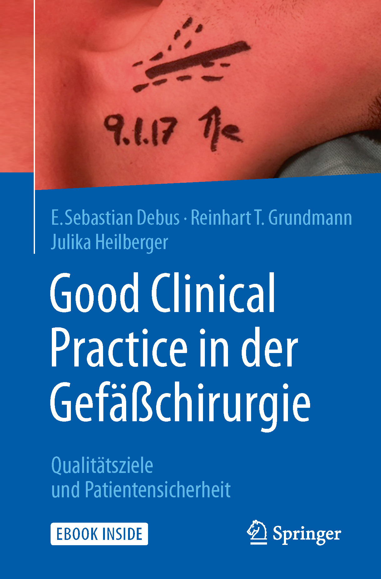 Debus, E. Sebastian - Good Clinical Practice in der Gefäßchirurgie, ebook