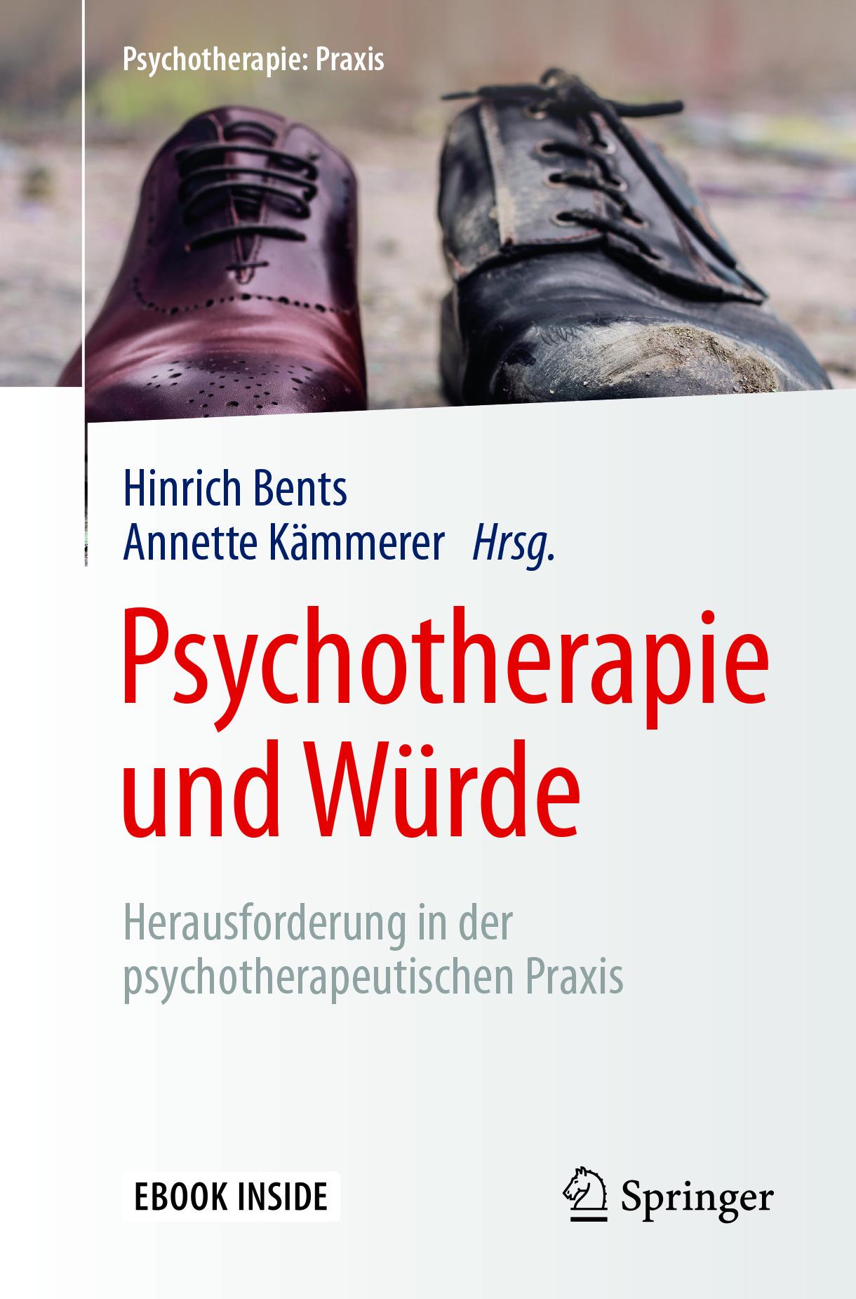 Bents, Hinrich - Psychotherapie und Würde, e-kirja