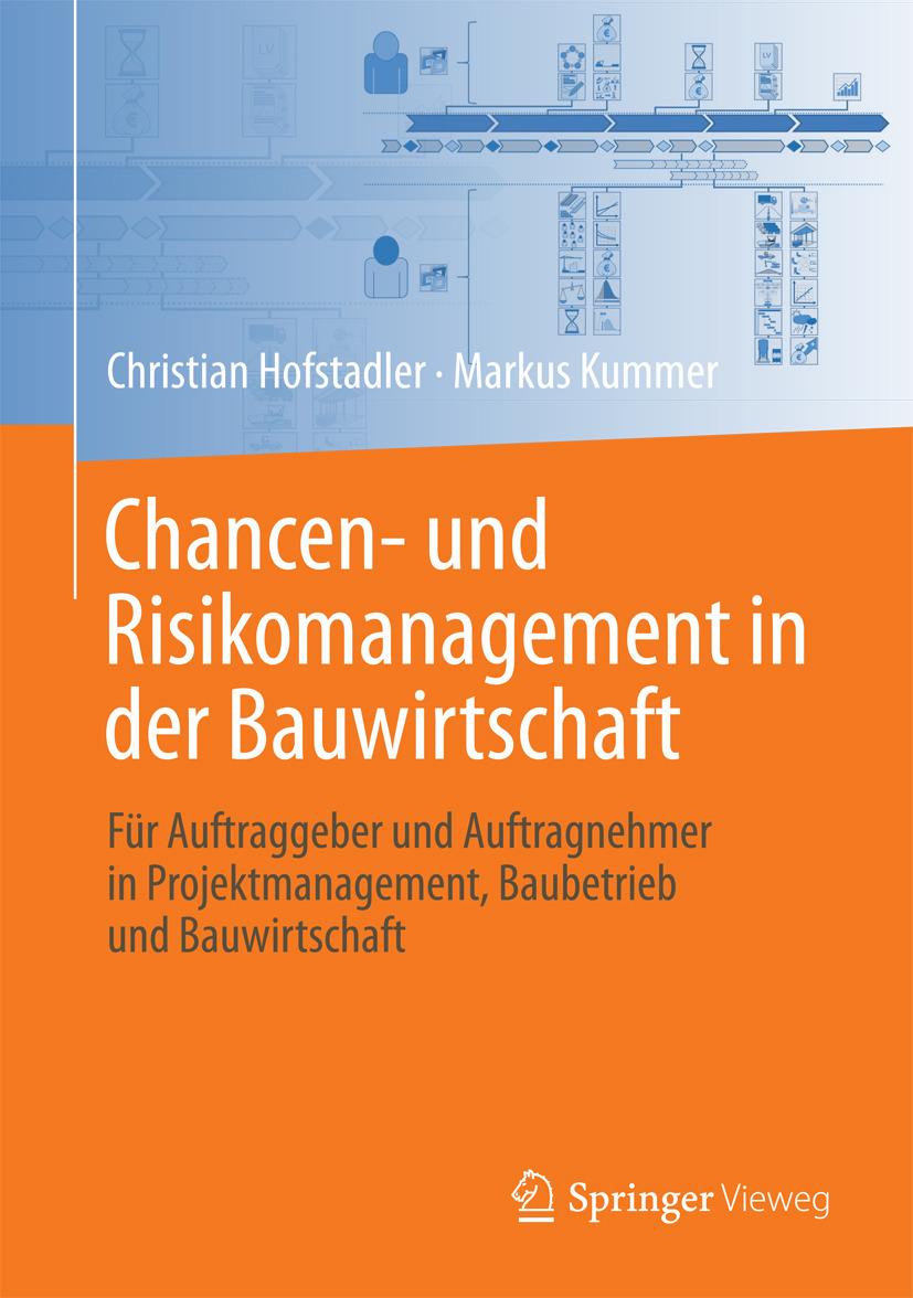 Hofstadler, Christian - Chancen- und Risikomanagement in der Bauwirtschaft, ebook