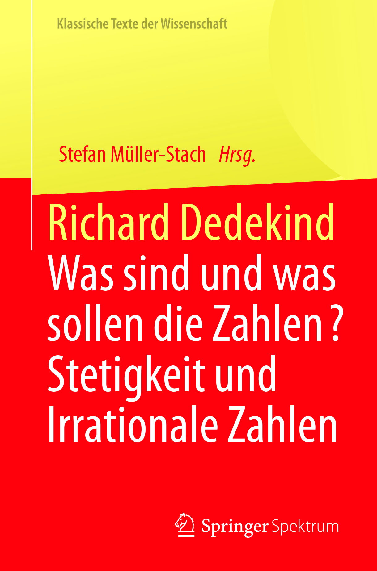 Müller-Stach, Stefan - Richard Dedekind, ebook