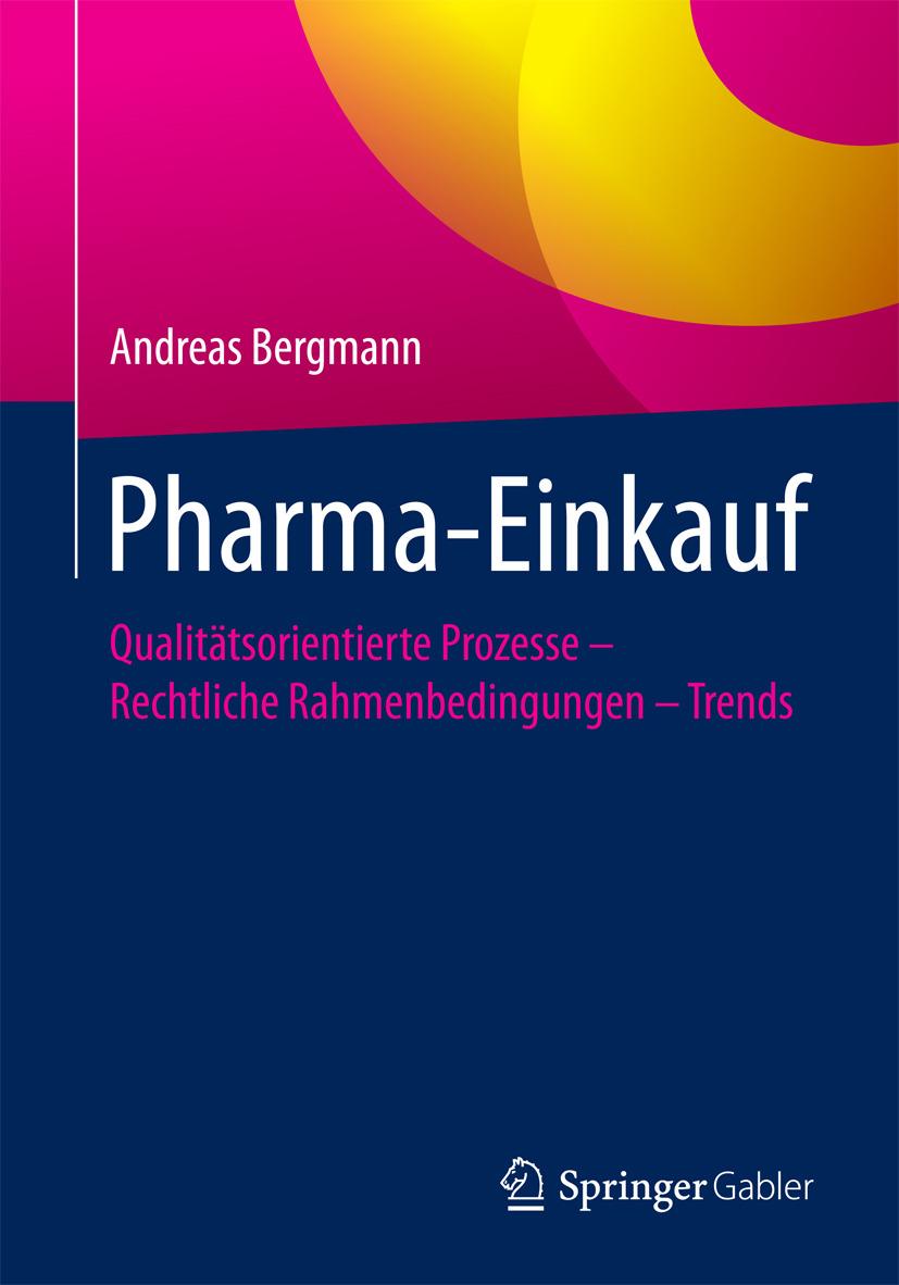 Bergmann, Andreas - Pharma-Einkauf, e-kirja
