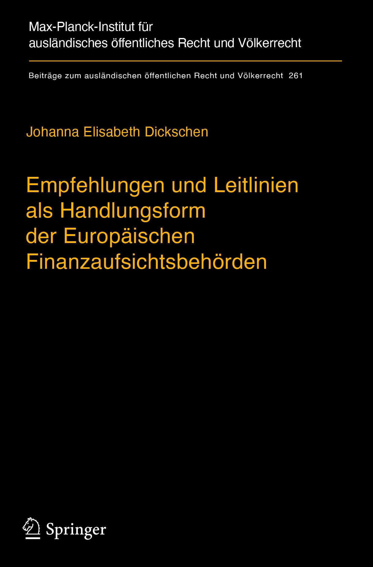 Dickschen, Johanna Elisabeth - Empfehlungen und Leitlinien als Handlungsform der Europäischen Finanzaufsichtsbehörden, ebook