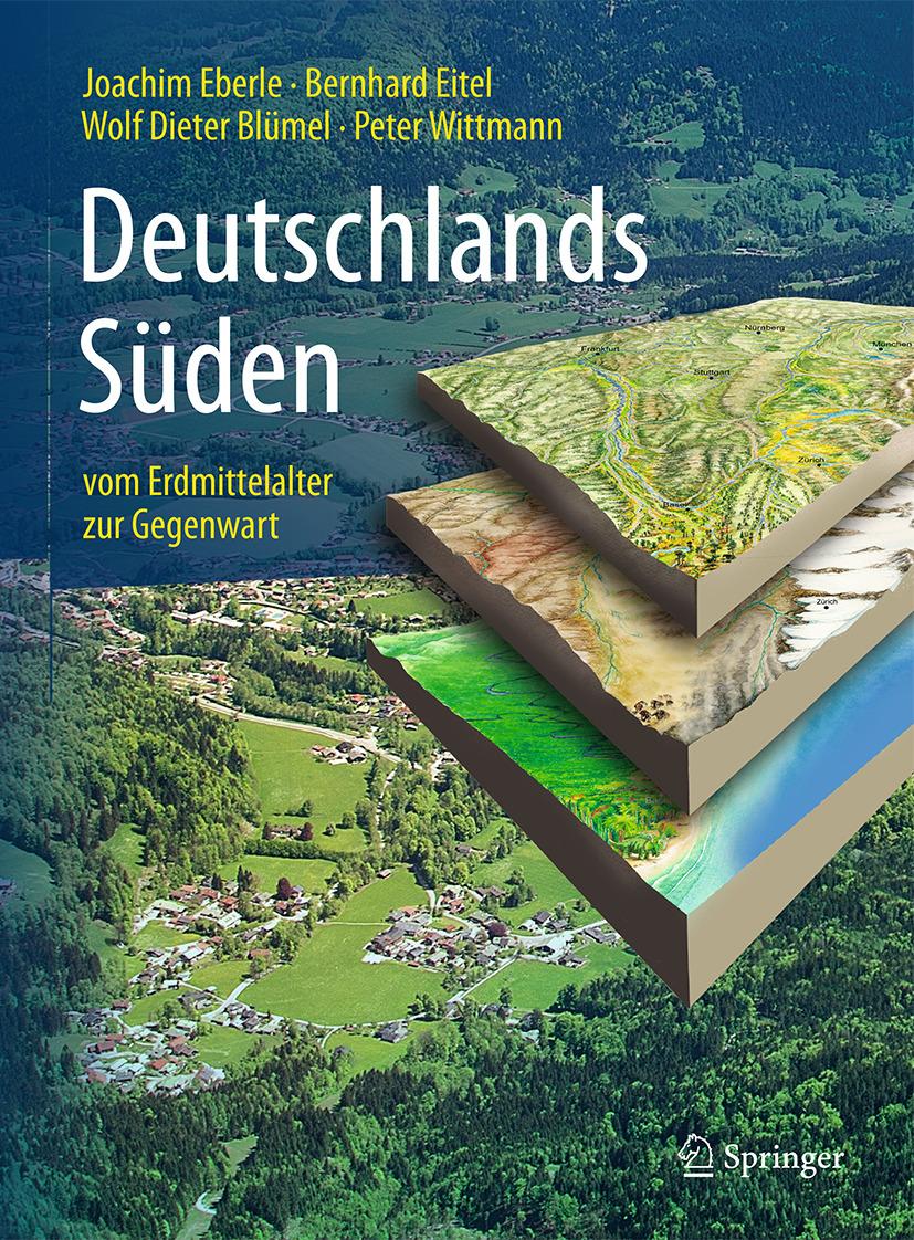 Blümel, Wolf Dieter - Deutschlands Süden - vom Erdmittelalter zur Gegenwart, ebook