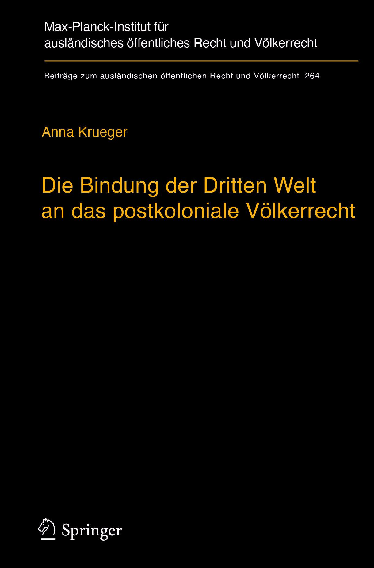 Krueger, Anna - Die Bindung der Dritten Welt an das postkoloniale Völkerrecht, ebook