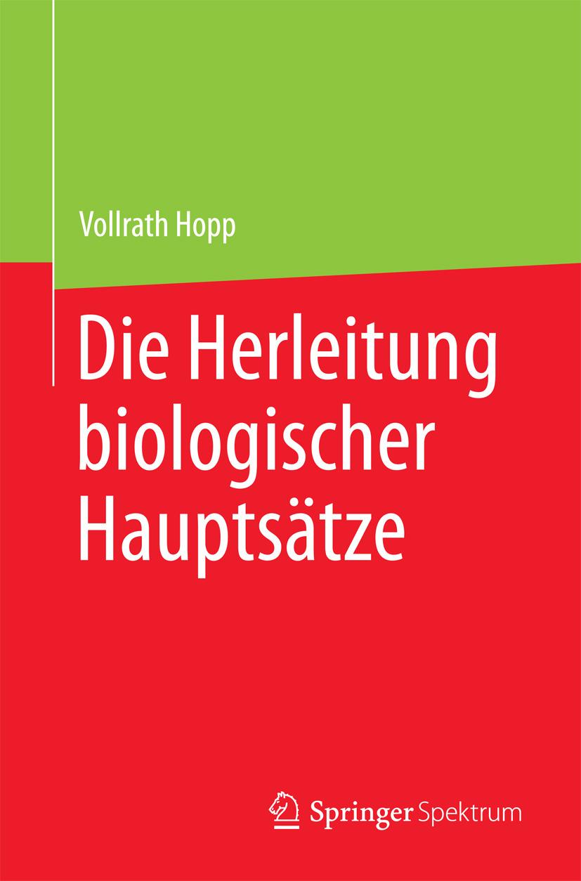 Hopp, Vollrath - Die Herleitung biologischer Hauptsätze, ebook