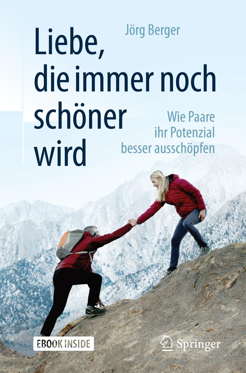 Berger, Jörg - Liebe, die immer noch schöner wird, ebook