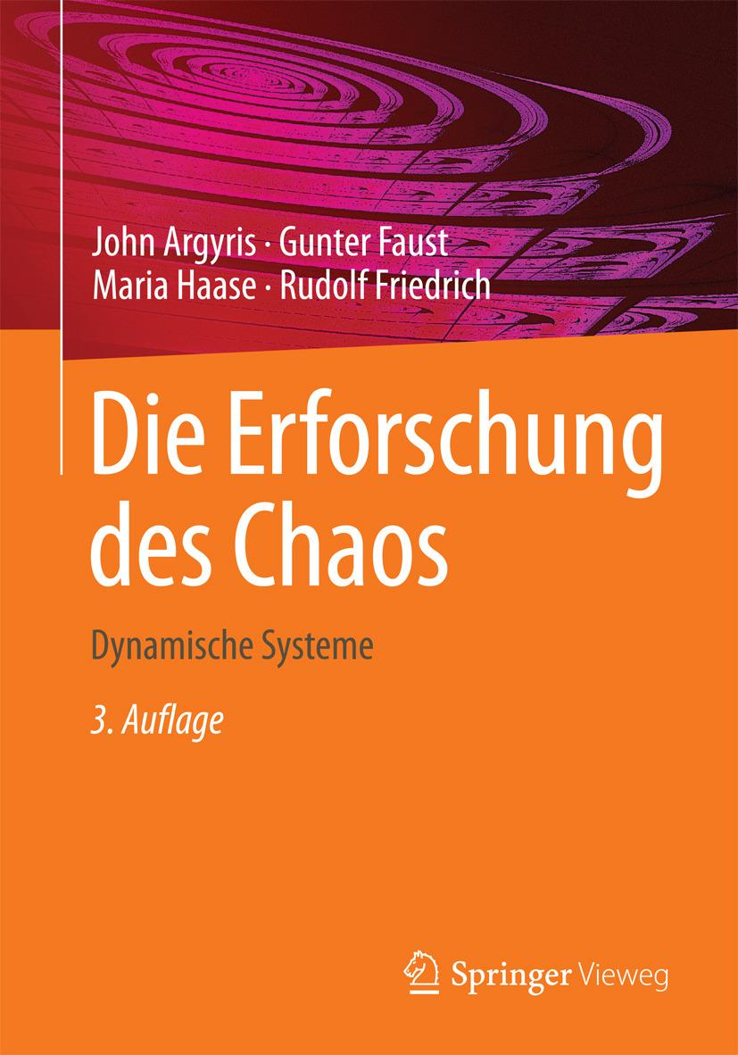 Argyris, John - Die Erforschung des Chaos, ebook
