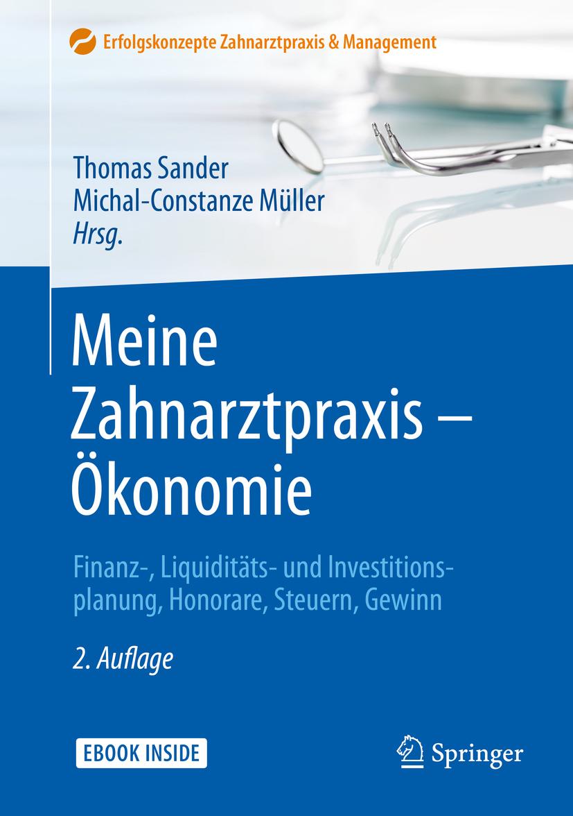 Müller, Michal-Constanze - Meine Zahnarztpraxis – Ökonomie, ebook