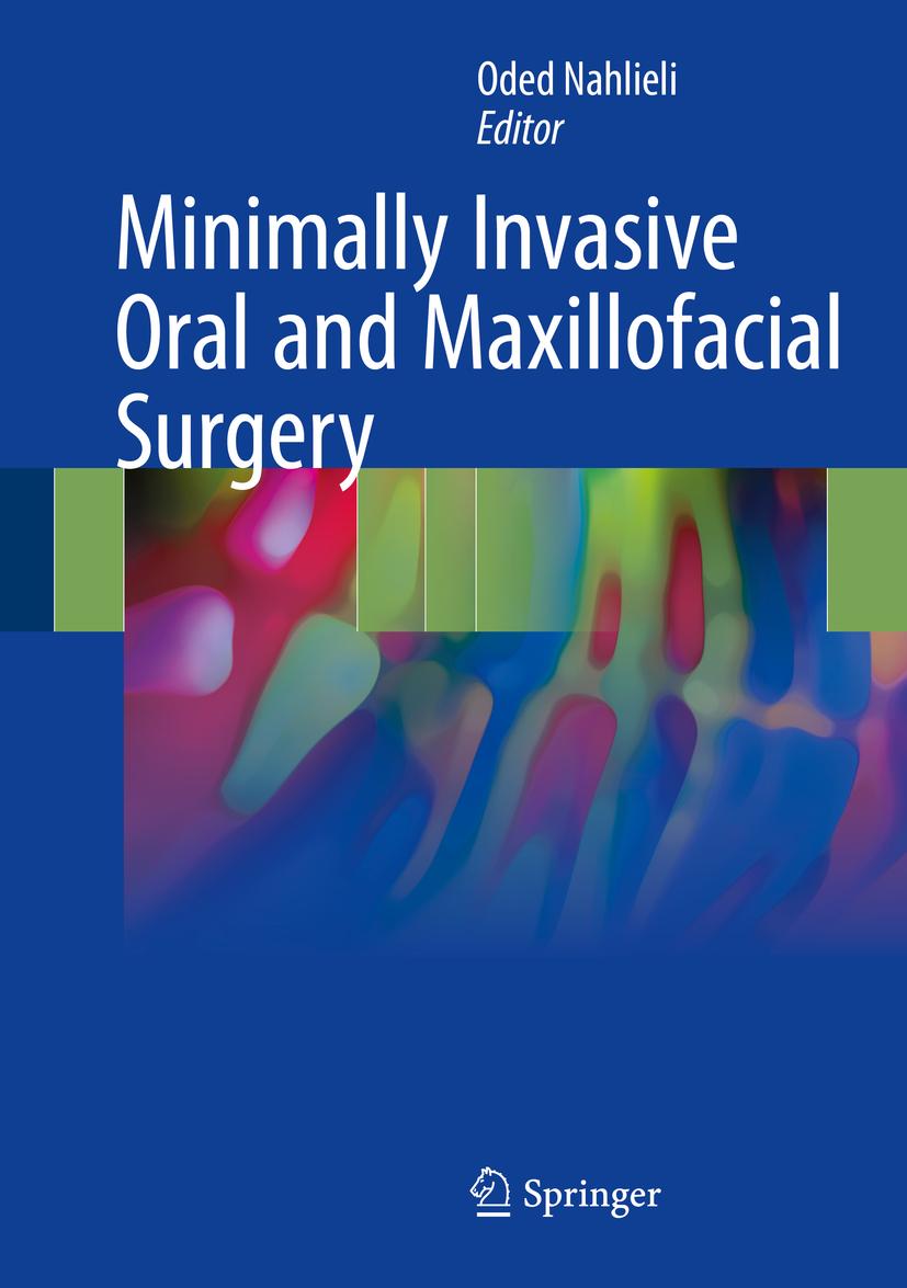 Nahlieli, Oded - Minimally Invasive Oral and Maxillofacial Surgery, ebook