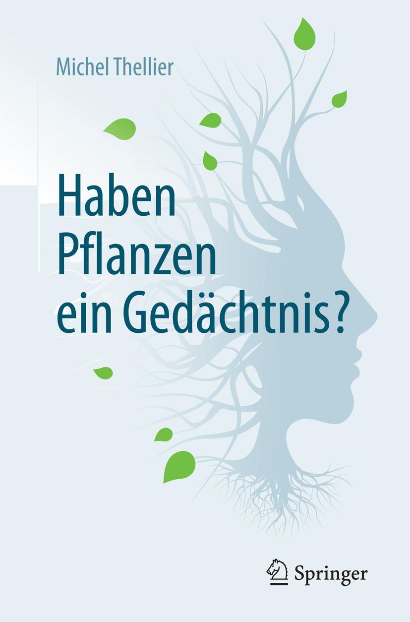 Thellier, Michel - Haben Pflanzen ein Gedächtnis?, ebook