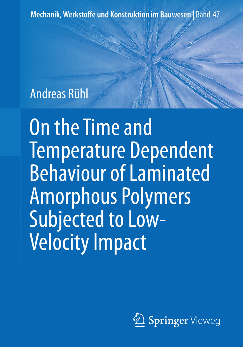 Rühl, Andreas - On the Time and Temperature Dependent Behaviour of Laminated Amorphous Polymers Subjected to Low-Velocity Impact, ebook