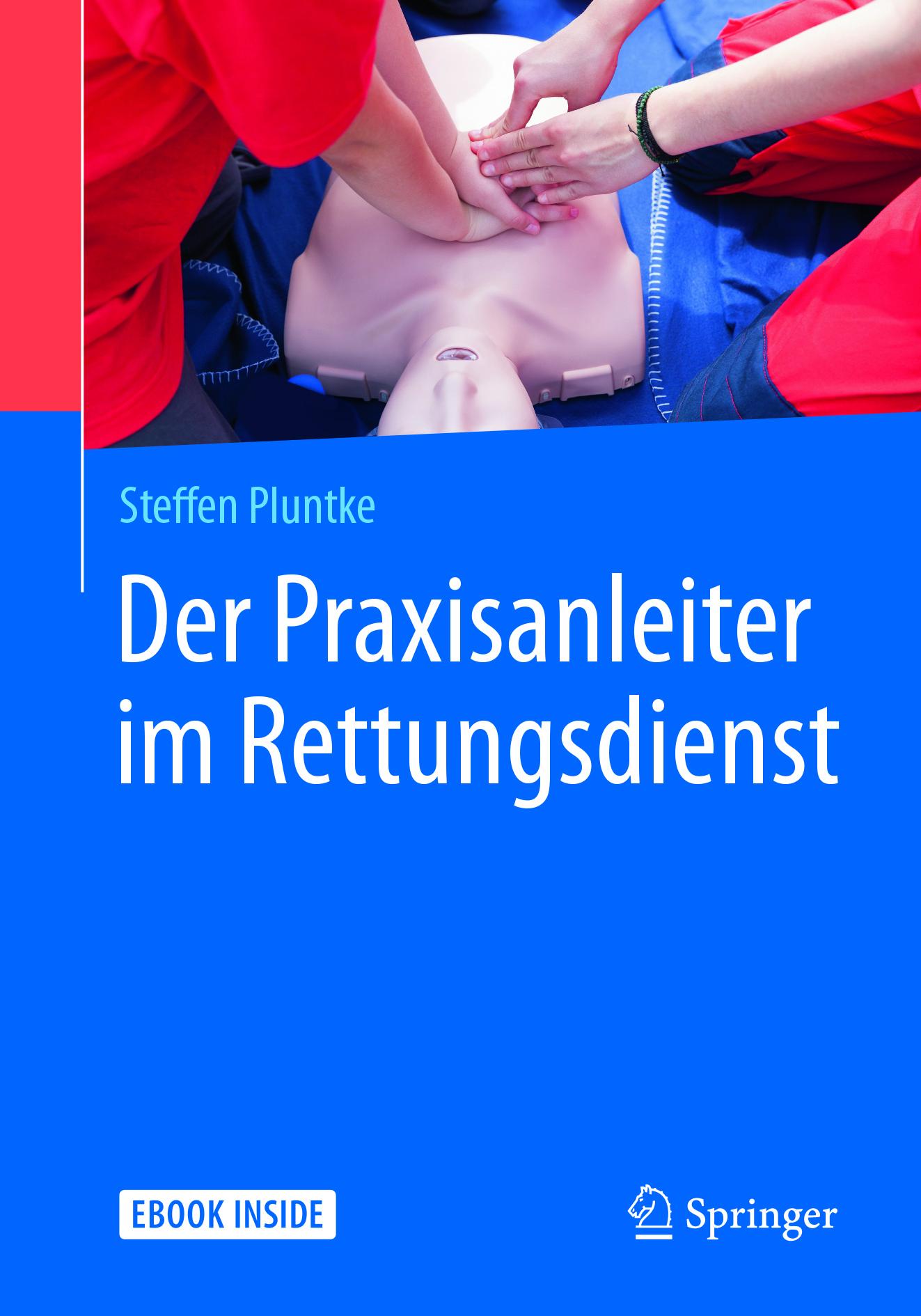 Pluntke, Steffen - Der Praxisanleiter im Rettungsdienst, ebook