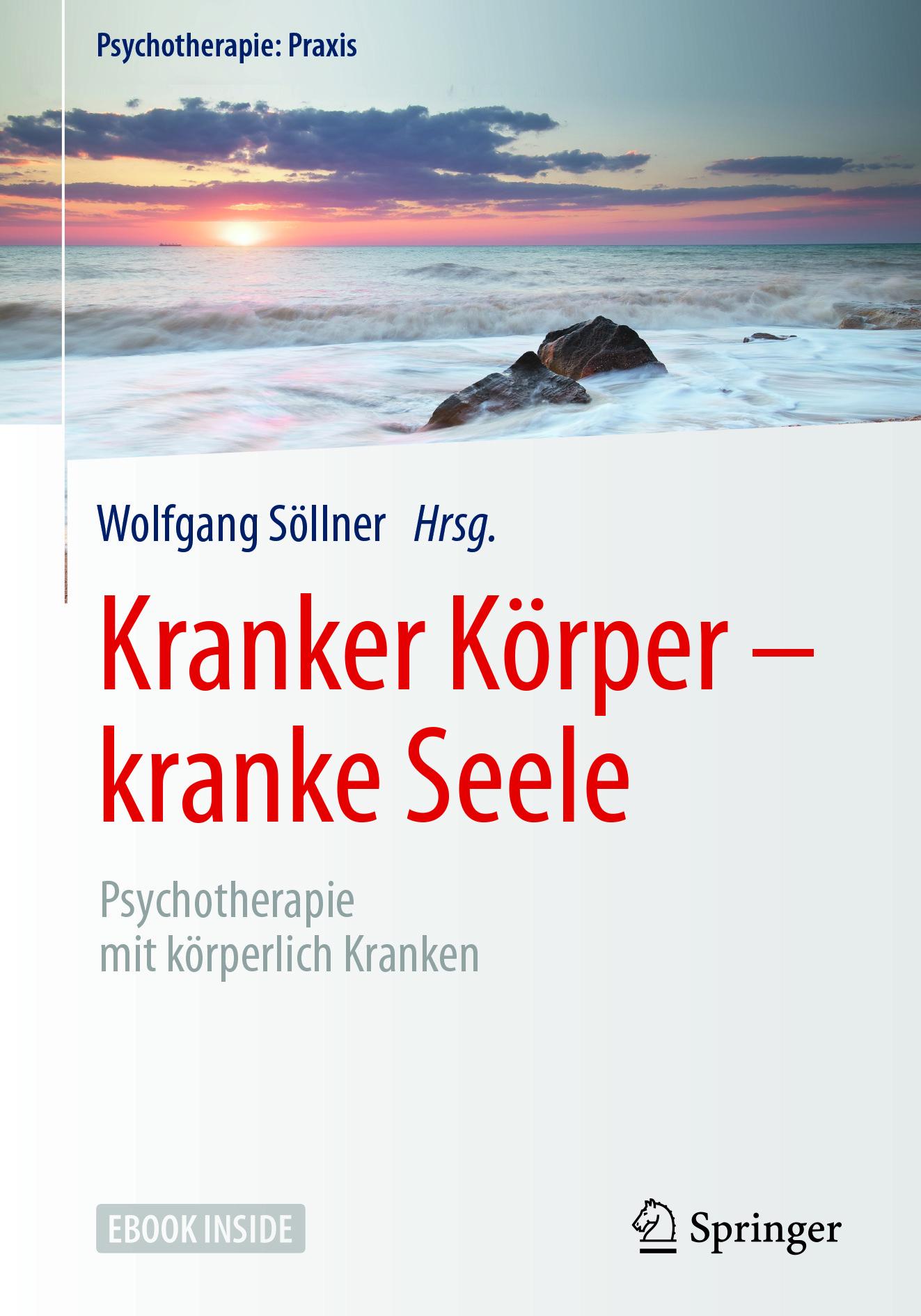 Söllner, Wolfgang - Kranker Körper - kranke Seele, ebook