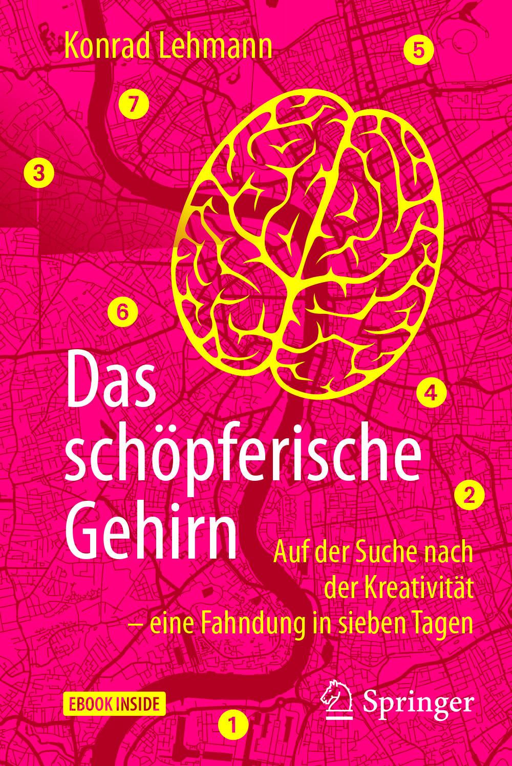 Lehmann, Konrad - Das schöpferische Gehirn, ebook