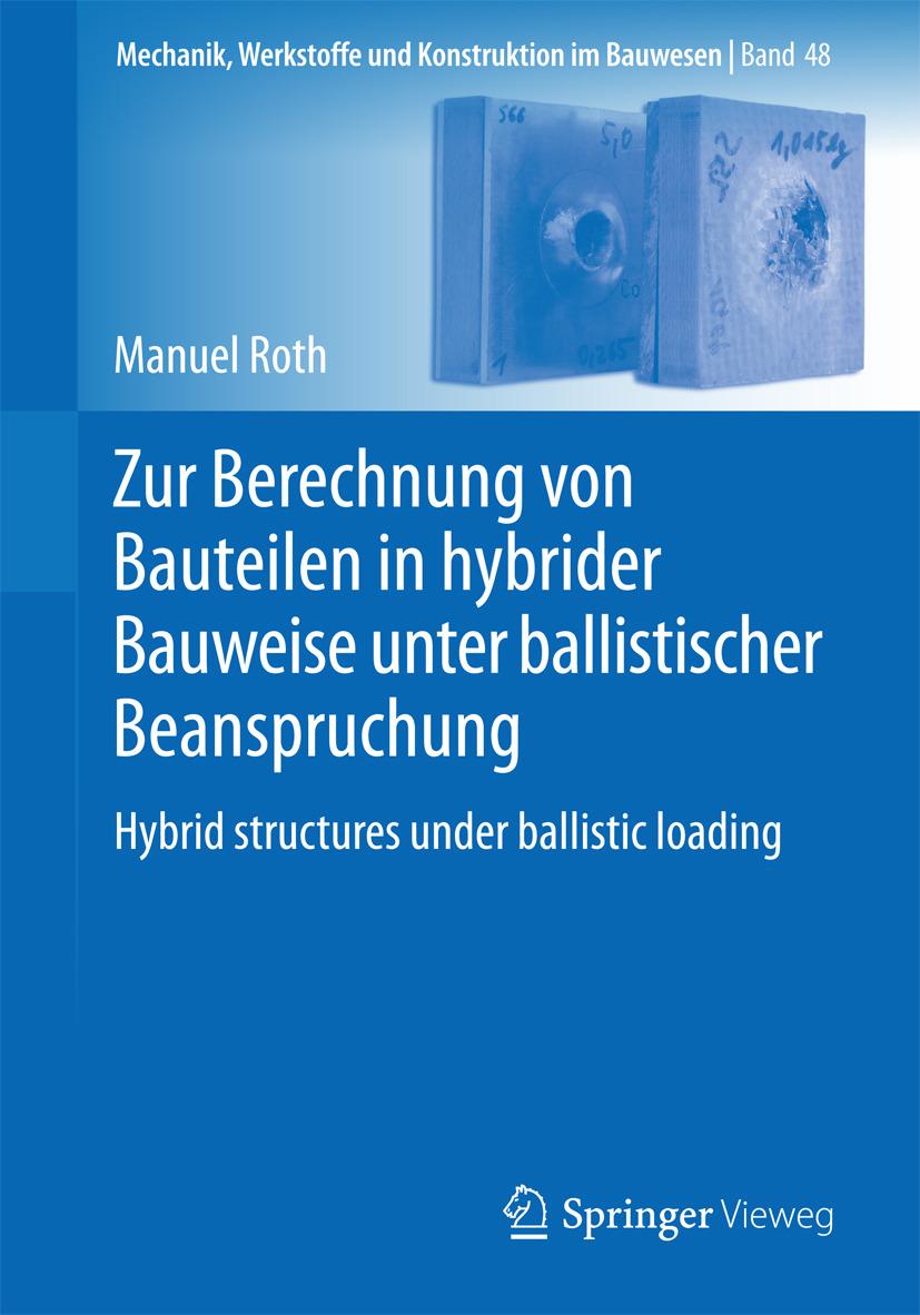 Roth, Manuel - Zur Berechnung von Bauteilen in hybrider Bauweise unter ballistischer Beanspruchung, ebook