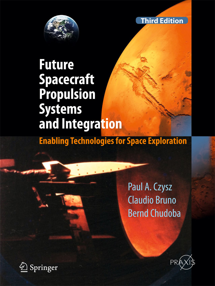 Bruno, Claudio - Future Spacecraft Propulsion Systems and Integration, ebook