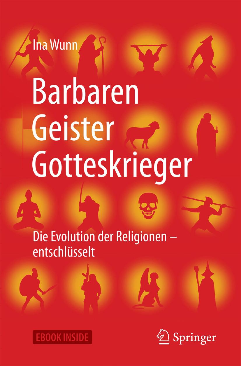 Wunn, Ina - Barbaren, Geister, Gotteskrieger, ebook