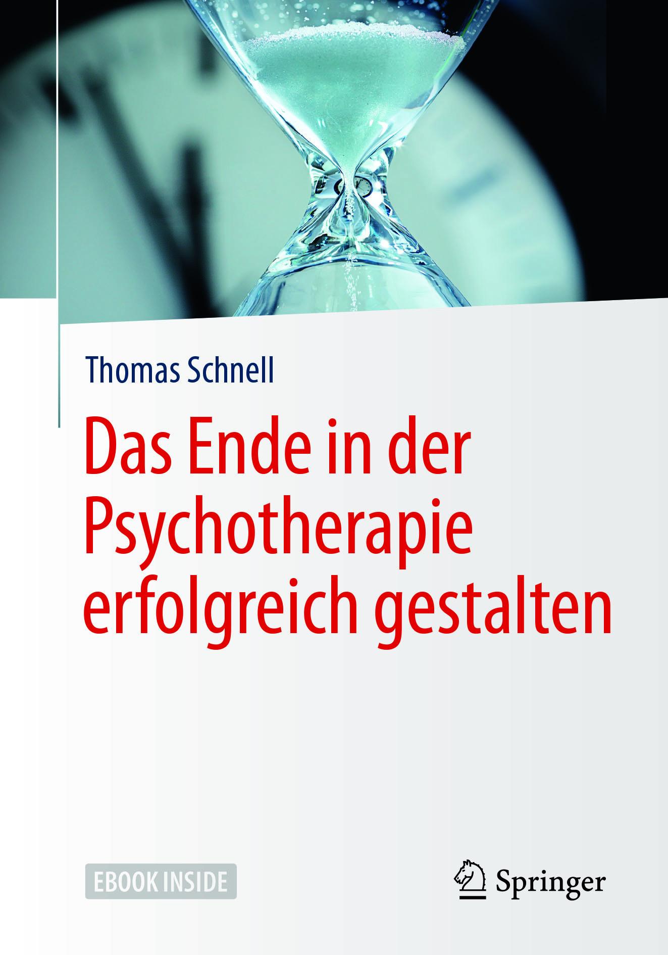 Schnell, Thomas - Das Ende in der Psychotherapie erfolgreich gestalten, e-bok