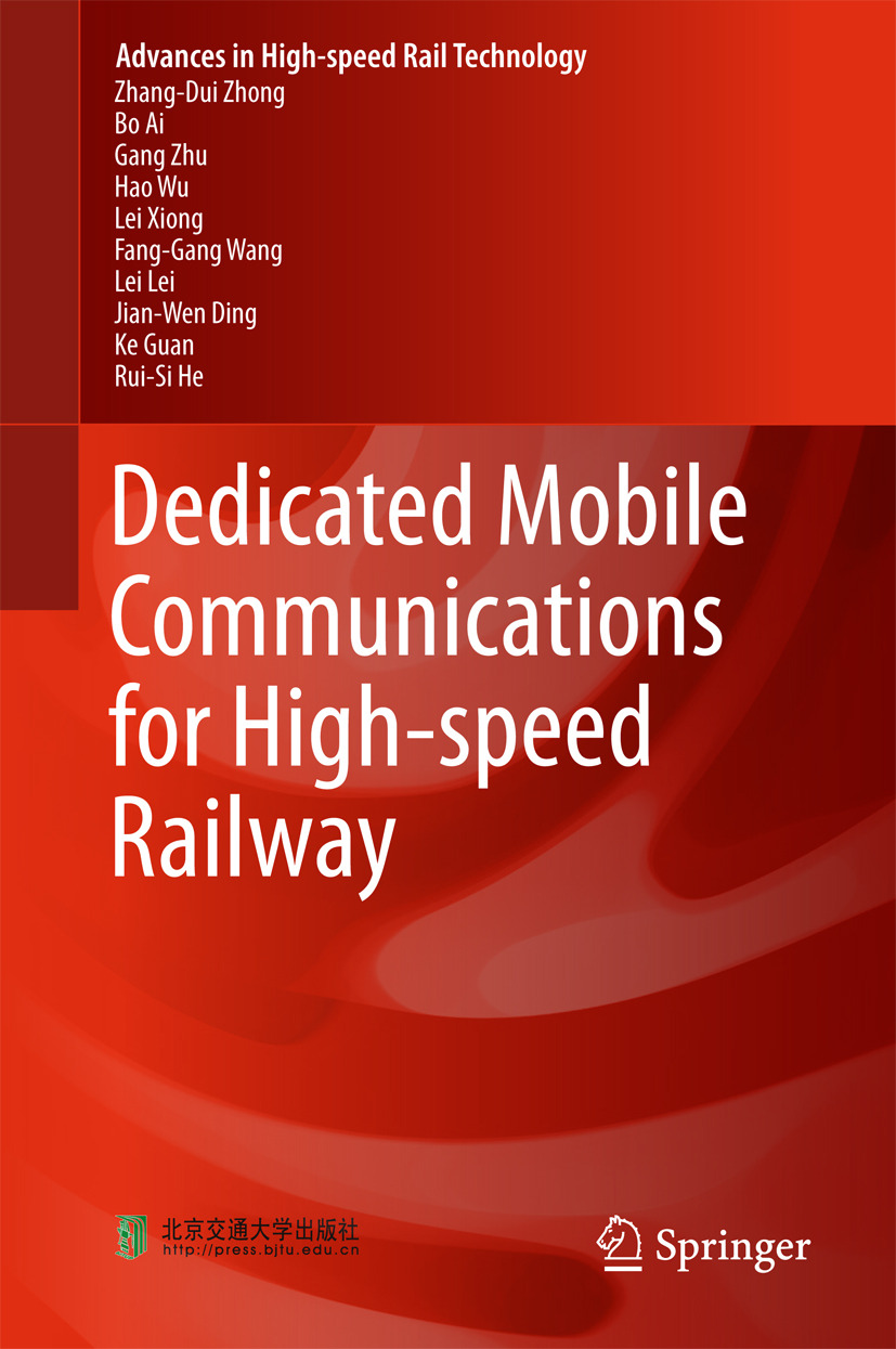 Ai, Bo - Dedicated Mobile Communications for High-speed Railway, ebook
