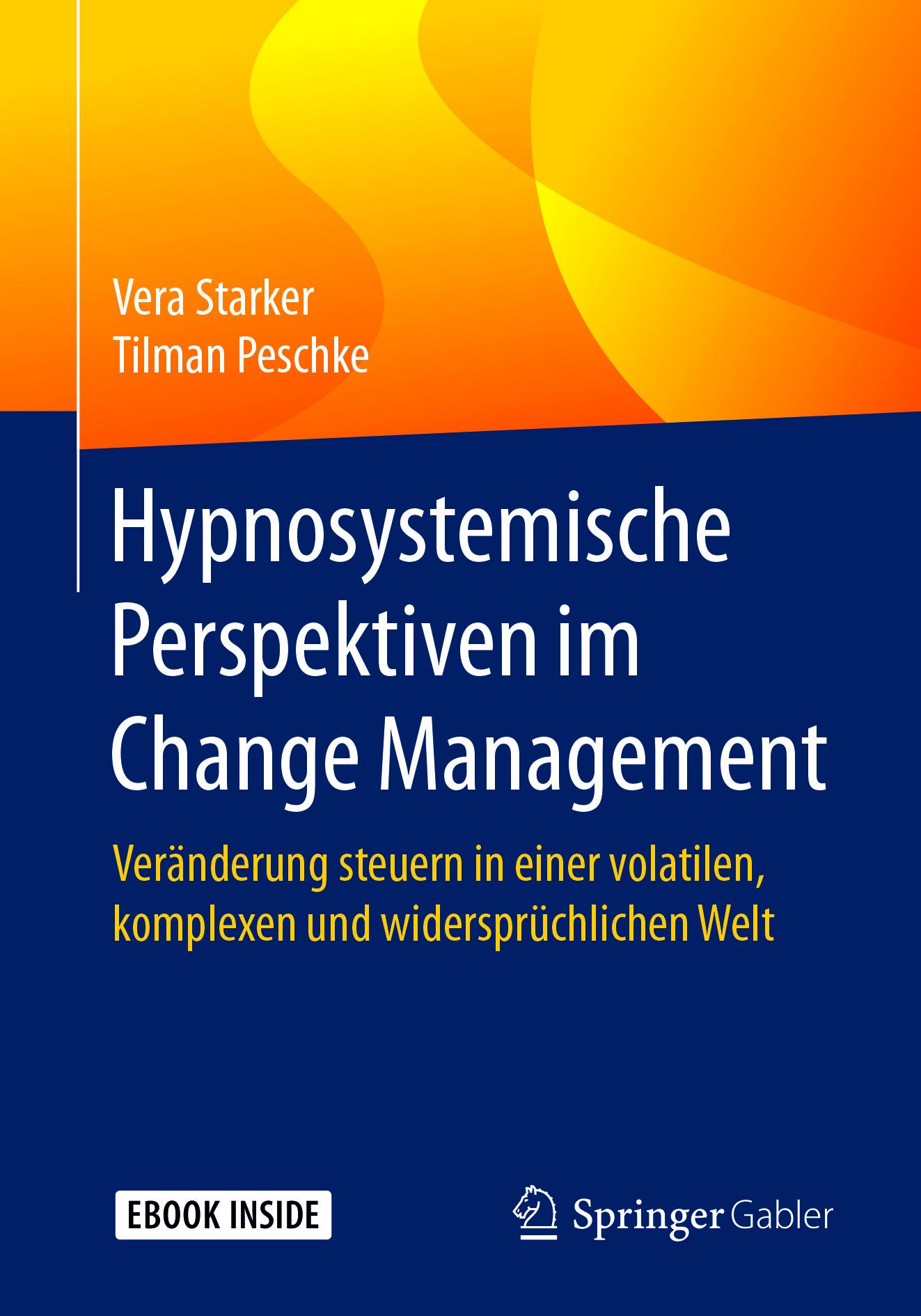 Peschke, Tilman - Hypnosystemische Perspektiven im Change Management, ebook