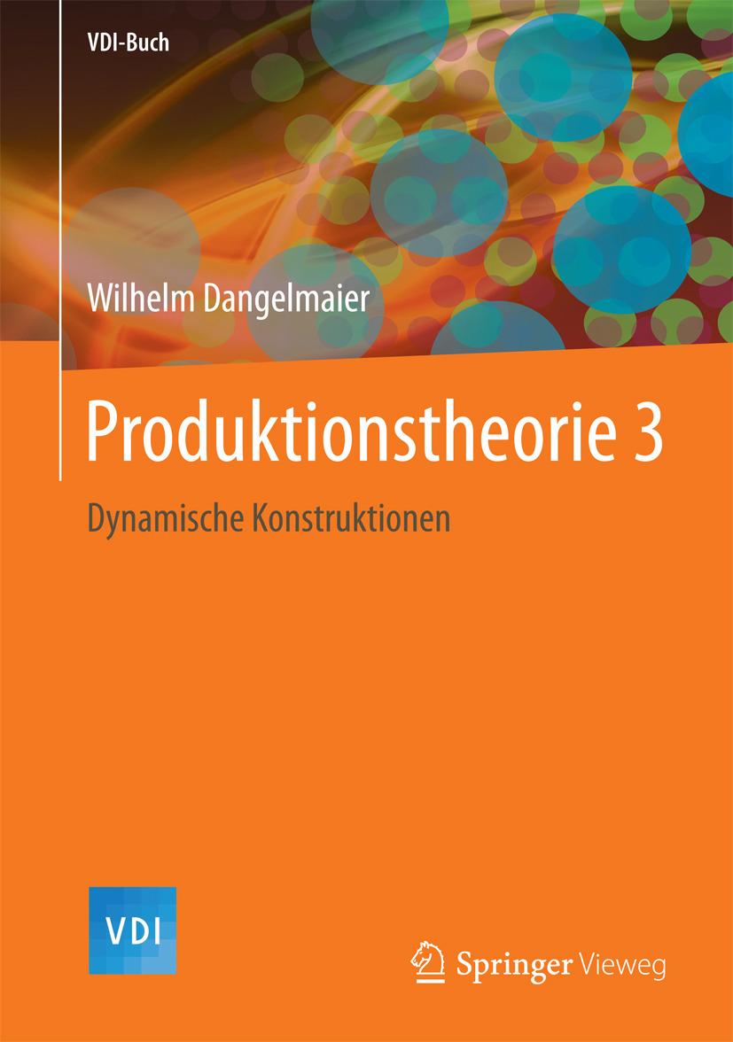 Dangelmaier, Wilhelm - Produktionstheorie 3, ebook
