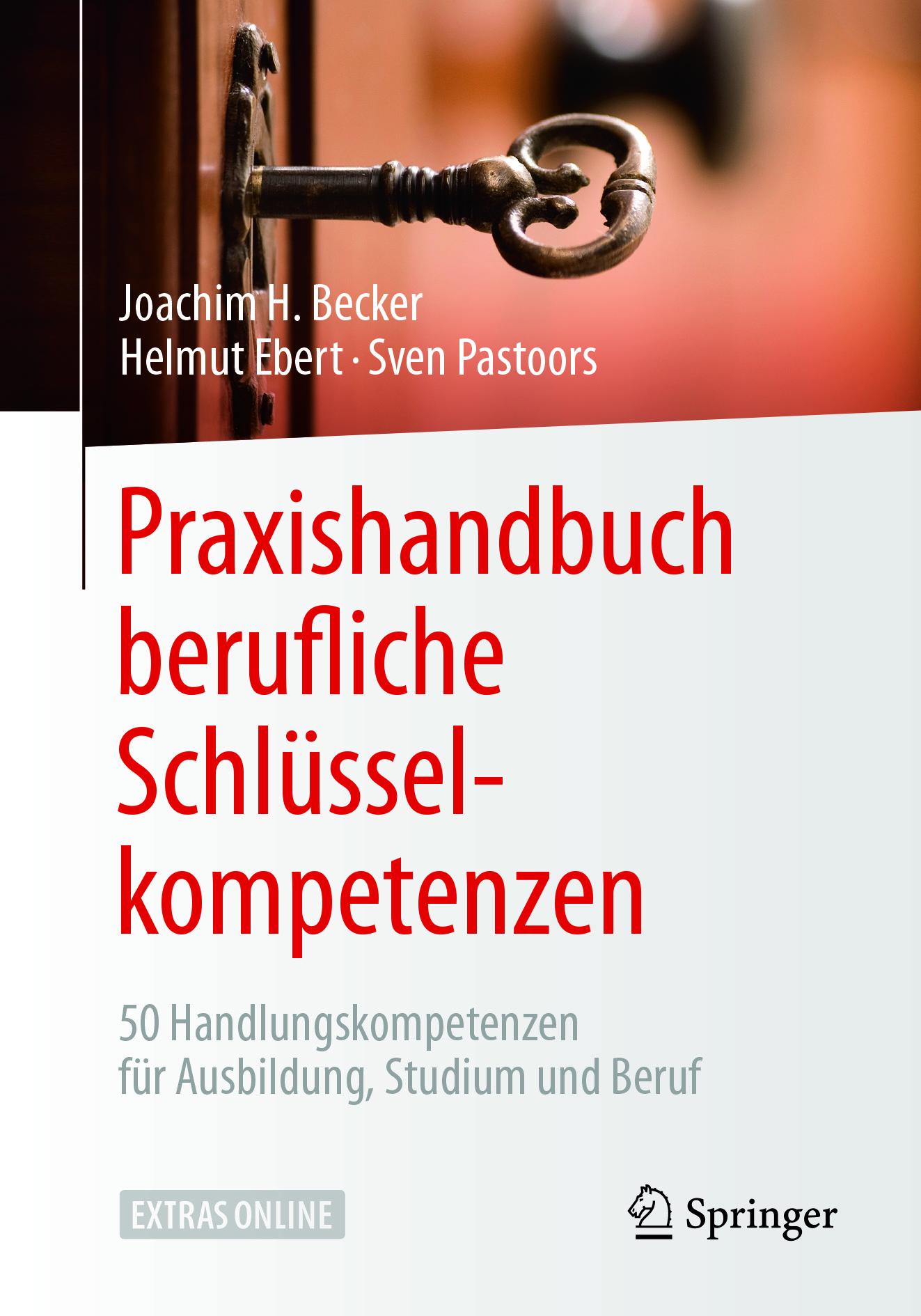 Becker, Joachim H. - Praxishandbuch berufliche Schlüsselkompetenzen, ebook