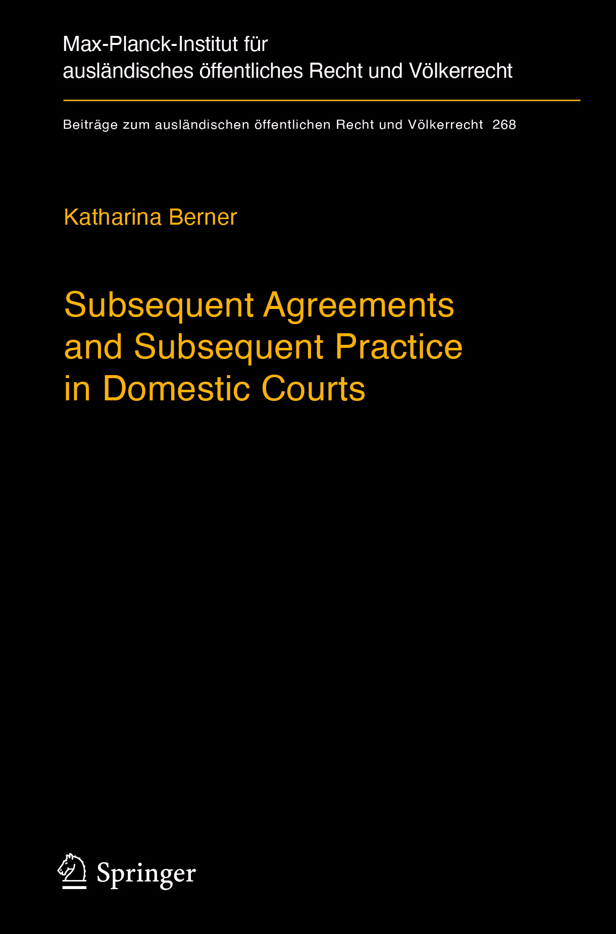 Berner, Katharina - Subsequent Agreements and Subsequent Practice in Domestic Courts, ebook