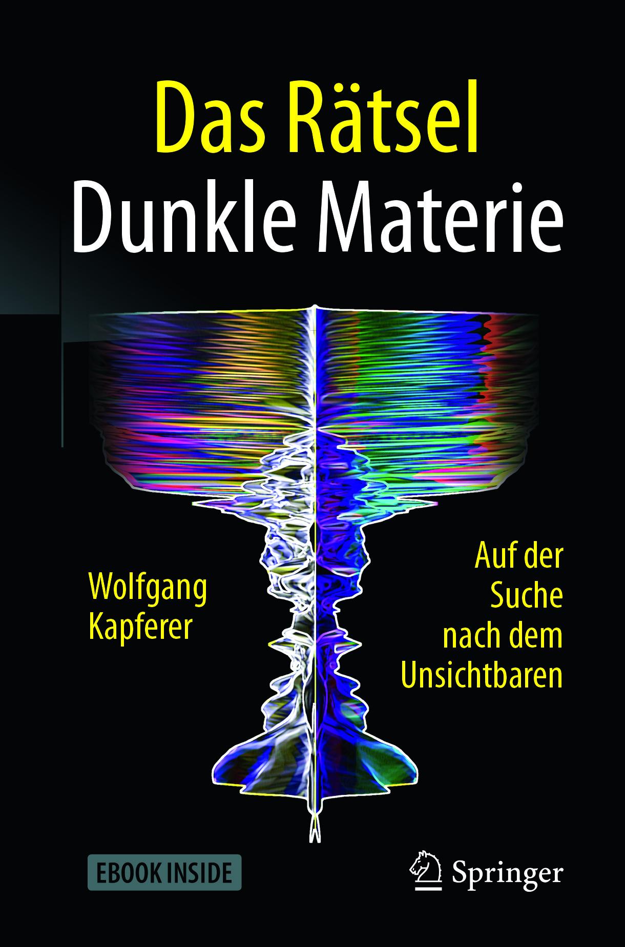 Kapferer, Wolfgang - Das Rätsel Dunkle Materie, ebook