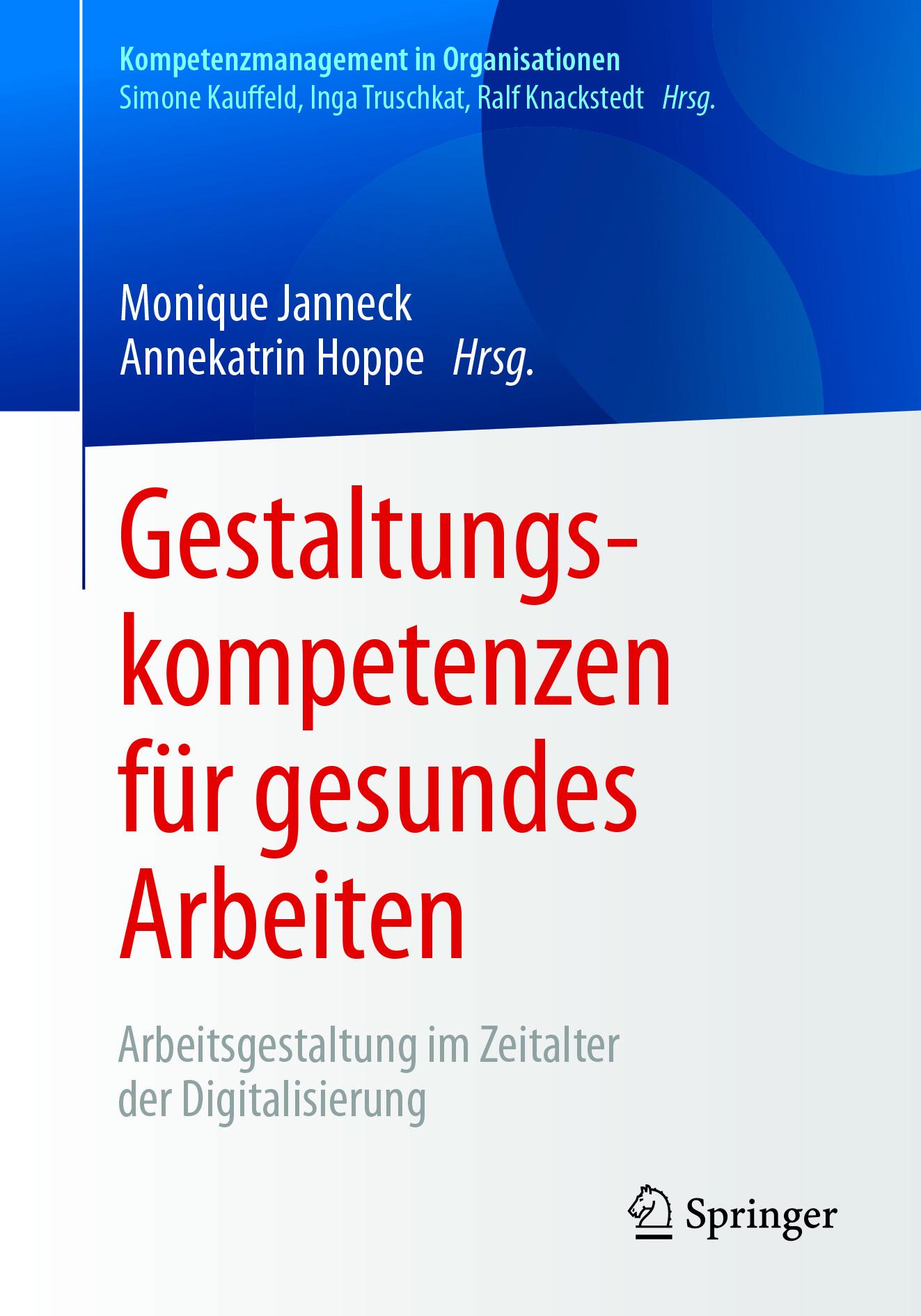 Hoppe, Annekatrin - Gestaltungskompetenzen für gesundes Arbeiten, ebook